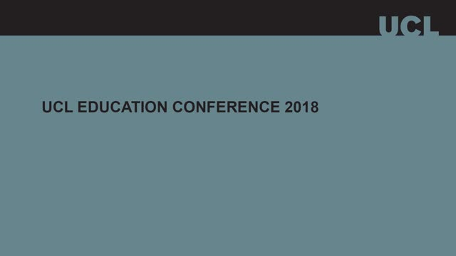The UCL Education Conference 2018