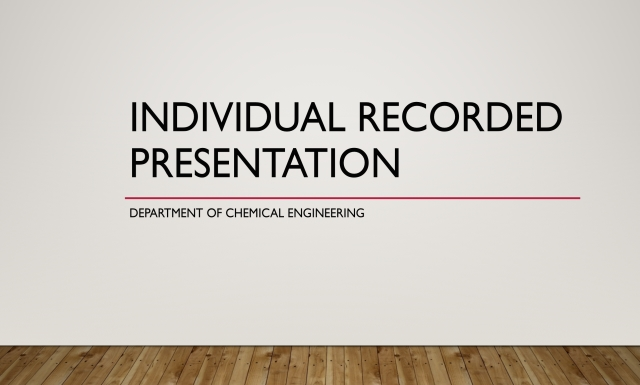 Individual Recorded Presentation