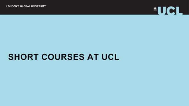 About UCL short courses and professional development