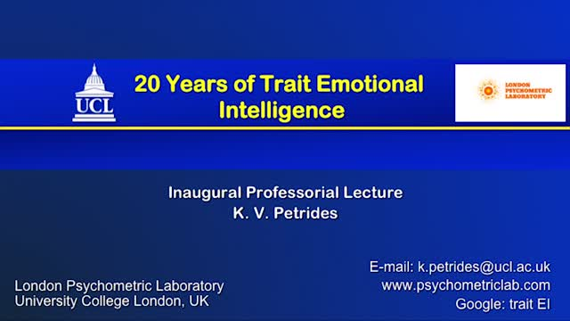 20 Years of Trait Emotional Intelligence - Inaugural lecture of Professor Dino Petrides