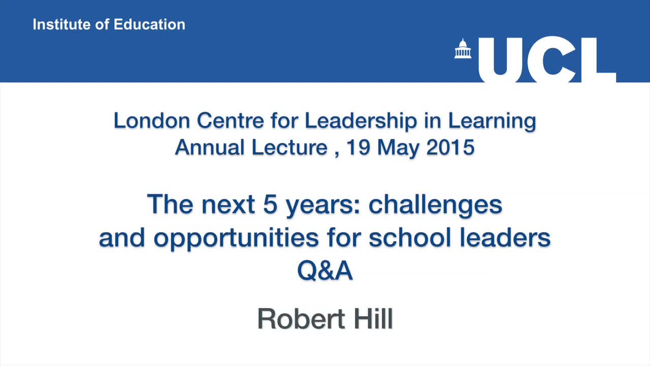 The Next Five Years - challenges and opportunities for school leaders (Q & A)