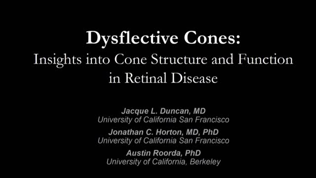 Opthalmology Series Feb 19 2018 - Dysflective Cones
