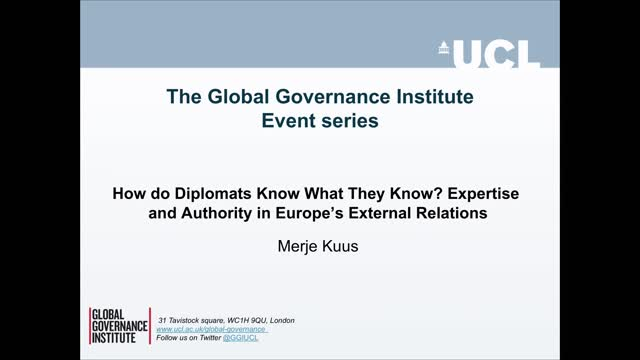 How Do Diplomats Know What They Know Expertise and Authority in Europe's External Relations - Merje Kuus